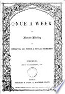 Once a week  an illustrated miscellany of literature  art  science   popular information  Vol 1  no 1 new  3rd