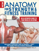 The New Anatomy for Strength and Fitness Training