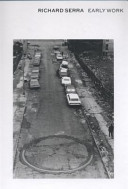 Richard Serra - Early Work