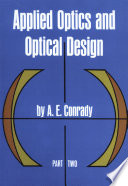 Applied Optics and Optical Design  Part Two