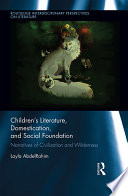 Children S Literature Domestication And Social Foundation book