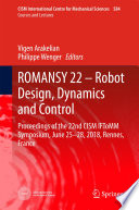 ROMANSY 22     Robot Design  Dynamics and Control