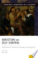Addiction and Self Control