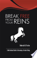 Break Free From Your Reins