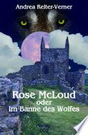 Rose McLoud oder im Banne des Wolfes