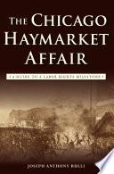 The Chicago Haymarket Affair