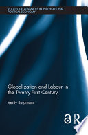 Globalization and Labour in the Twenty First Century  Open Access