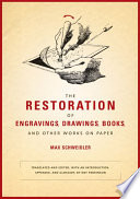 The Restoration of Engravings  Drawings  Books  and Other Works on Paper