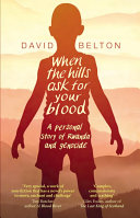 When the Hills Ask for Your Blood Spirit William Boyd Into The Heart Of A