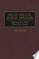 Helen Keller Public Speaker