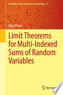 Limit Theorems for Multi Indexed Sums of Random Variables