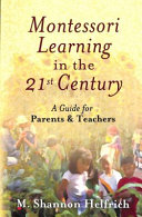 Montessori Learning in the 21st Century