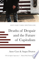 Deaths of Despair and the Future of Capitalism Book PDF
