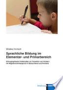 Sprachliche Bildung im Elementar  und Primarbereich