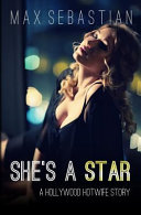 She's a Star: A Hollywood Hotwife Story