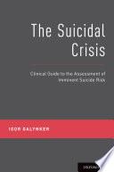 The Suicidal Crisis