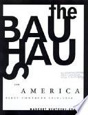 The Bauhaus And America
