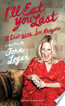 I ll Eat You Last  A Chat With Sue Mengers