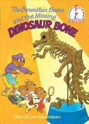 cover img of The Berenstain Bears and the Missing Dinosaur Bone