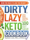The Dirty Lazy Keto Cookbook