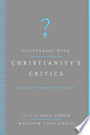 Contending with Christianity s Critics