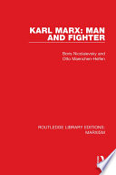 Karl Marx: Man and Fighter (RLE Marxism)