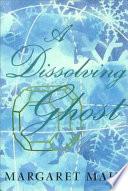 A Dissolving Ghost