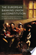 The European Banking Union And Constitution