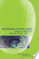 Postmodern Psychologies Societal Practice And Political Life