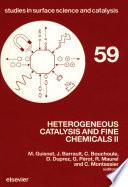 Heterogeneous Catalysis and Fine Chemicals II