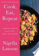 Cook  Eat  Repeat Book PDF