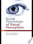 Social Psychology Of Visual Perception book