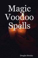 Magic Voodoo Spells