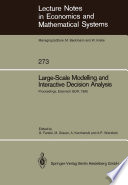 Large Scale Modelling and Interactive Decision Analysis