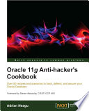 Oracle 11g Anti Hacker s Cookbook