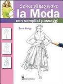 Come disegnare la moda con semplici passaggi