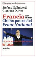 Francia sola andata  Chi ha paura del fronte nazionale