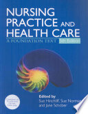 Nursing Practice and Health Care 5E