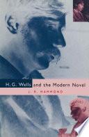 H G Wells and the Modern Novel