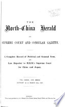 The North China Herald and Supreme Court   Consular Gazette