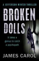 Broken Dolls Broken Dolls Offers Rapid Fire Suspense