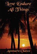 Love Endure All Things