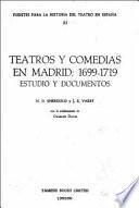 Teatros y comedias en Madrid, 1699-1719