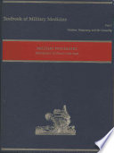 Textbooks of Military Medicine  Pt  1  Warfare  Weaponry  and the Casualty