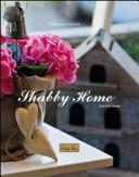 Shabby home. Idee per creare