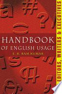 Handbook of English Usage For Editors  Writers   Executives