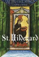 Hildegard of Bingen  Doctor of the Church
