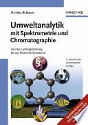 Umweltanalytik mit Spektrometrie und Chromatographie
