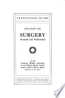Transactions of the Section on Surgery  General and Abdominal of the American Medical Association at the     Annual Session