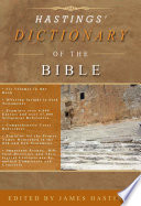 Hastings  Dictionary of the Bible